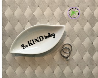 """Ring Dish leaf shape with inspirational message """"Be KIND today"""""""