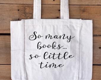 Book bag, books, tote, so many books so little time, gift idea, teacher idea, read, birthday gift