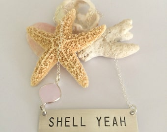 Shell Yeah Stamped Sterling Silver Bar Nameplate Nautical Custom Beach Glass