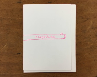 I Like You This Much Greeting Card