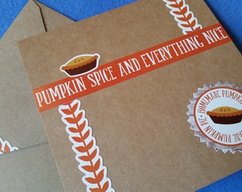 Pumpkin Spice and Everything Nice Handmade Blank Card - Recycled Kraft Paper Square Greeting Card, pumpkin pie