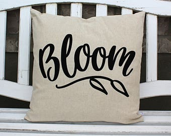 Bloom Spring Pillow Cover, Farmhouse spring pillow, Spring Pillow, Bloom where you're planted