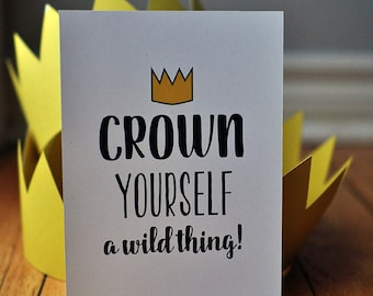 "Where the Wild Things Are ""Crown Yourself"" Party sign 