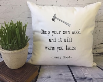 chop your own wood throw pillow cover, famous quote pillow cover