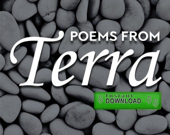 "Poetry e-Book (Instant Download) - ""Poems from Terra"" - Love Poems, Dream Poems, Letter Poems, Fantasy Poems"