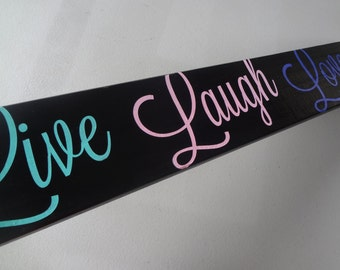 Live Laugh Love - Handpainted Wood Sign - Bright Wooden Sign