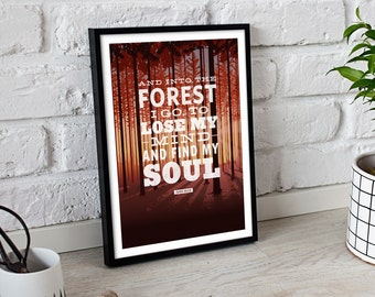 INTO THE FOREST Quote Poster • Giclee Fine Art Print •Inspirational Backpacking Mountain John Muir, Outdoors Hiking Camping Art