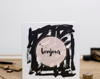 Bonjour - Hello - Greeting Card