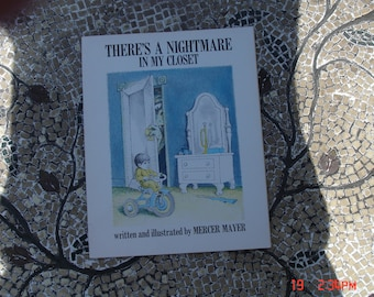 There's a Nightmare in my Closet - Written and Illustrated by Mercer Mayer- 1976