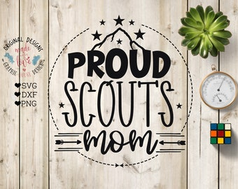 Scouts SVG, Scouts Cut File in svg, dxf and PNG, Scouts Mom SVG, Proud Mom svg, Scouts cut file, mom svg, camp svg file, Proud scouts mom