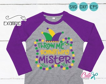 Throw Me Something Mister, Mardi Gras Svg,  Masquerade, Carnival, Dxf, Clipart, cut File Vinyl Cutters