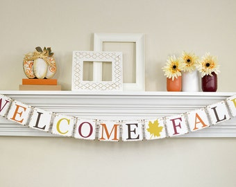 Fall Banner, Welcome Fall, Thanksgiving Decoration, Fall Bunting Banner, Thanksgiving Decor, Welcome Fall Banner, Fall Home Decor