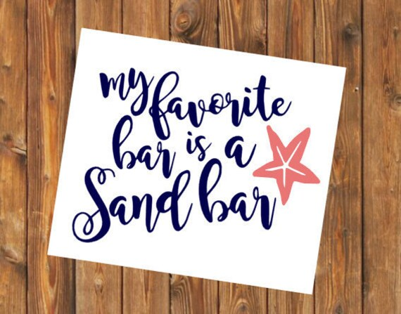Free Shipping-Sand Bar Ocean, Beach, Summer Vacay Vacation, Swim Surf Float Sand Decal Yeti Rambler Decal, Laptop Sticker, She Believed