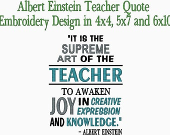 It is the Supreme Art of the Teacher to Awaken Joy in Creative Expression and Knowledge Embroidery design
