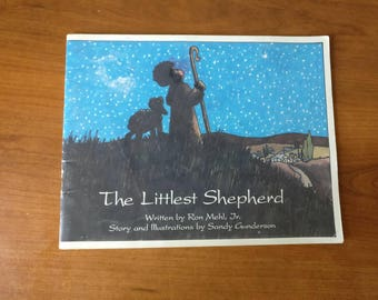 The Littlest Shepherd written by Ron Mehl, Jr., story and Illustrations by Sandy Gunderson, p.1990