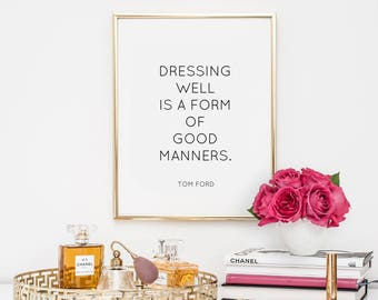 Dorm Decor, quotes, fashion quote, printable, art, inspirational quote, motivational quote, tom ford quotes, typography, office decor