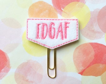 Planner Clip, IDGAF, Pink and White