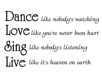 VWAQ Dance Like Nobodys Watching, Inspirational Wall Quotes - Vinyl Lettering