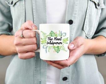 Gift for Gardener - The Plant Whisperer Coffee Mug- Funny Coffee Mugs 11oz or 15oz size.