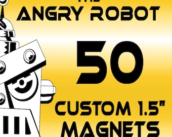 50 Custom Professionally Made 1 1/2 inch Magnets 1.50