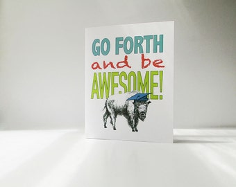 Graduation card - Be Awesome! Buffalo graduation card. Bison mascot graduation card, with color choices.