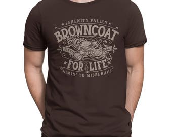 Browncoat for Life - Firefly - Serenity - t-shirt for women or men