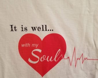 It is well...with my Soul t-shirt - white size 2XL adult Fruit of the Loom