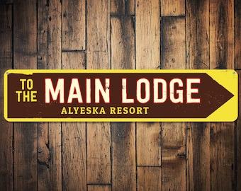 Main Lodge Sign, Personalized Ski Resort Sign, Ski Lodge Arrow Sign, Custom Ski Sign, Metal Ski Lodge Decor - Quality Aluminum ENS1001569