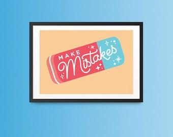 Make Mistakes Illustration Art Print, Inspirational Wall Art, Kids Room Decor, Graduation Gift, Teacher Gift, Office Decor, Lettering