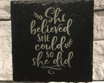 She believed she could so she did, quote, inspirational