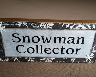 Snowman Collector Block Sign (WIN103-BR)