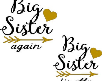 Big Sister Again and Big Sister Finally iron on decals in choice of two colors large size for youth size shirts, do it yourself
