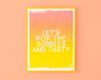 Let's Pop The Bubbles And Party Letterpress Greeting Card