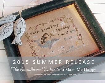 You Make Me Happy - official printed cross stitch pattern, The Snowflower Diaries, summer, sampler, primitive, sea, mermaid, fish