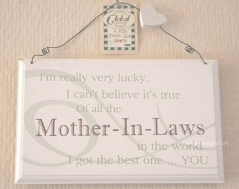 Plaque Sign Mother in Law I'm Really Very Lucky Of All The In The World  I Got The Best One You F0819V