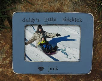 Daddy little Sidekick frame Fathers day gift dad papa daddy apa Personalized photo picture frame son daughter father groom wedding gift
