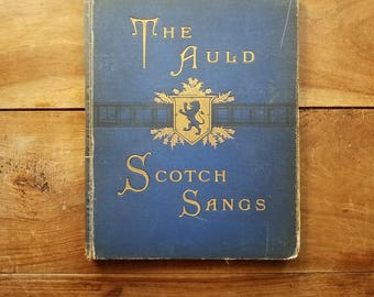 The Auld Scotch Sangs by Sinclair Dunn 1889, Second Edition, Scotch Songs, Rare Books, Antique Books, Scotland