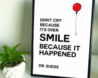 "Framed A4/A3 ""Don't Cry Because It's Over, Smile Because it Happened"" Quote Print. Home Decor."