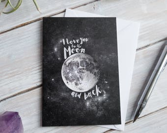 I Love You to the Moon and Back | Greetings Card
