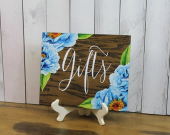 Gifts/Flowers/Peonies/Watercolor/Dessert Sign/Reception/Wood Sign/Reception Sign/Wedding Sign/Blue/Stained Wood