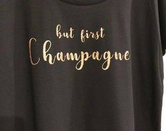 But first champagne tee