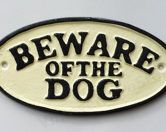 Beware Of The Dog Sign 17cm Cast Iron Plaque For Wall Mounting Gate Or Fence Vintage Traditional Design Hand Painted