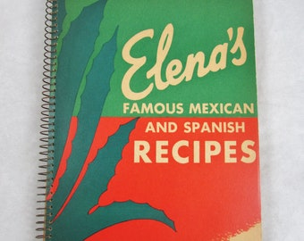 Elena's Famous Mexican and Spanish Recipes Cookbook Signed Autographed Copy 1944