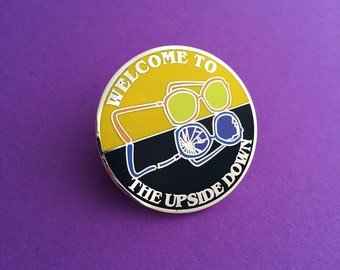 Welcome To The Upside Down - Stranger Things Enamel Lapel Pin Badge - Barb