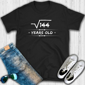 Square root of 144 12 Years old T shirt - Birthday shirt - Square root - 12th Birthday - 12th Birthday shirt - 12th Birthday gift - Funny ma
