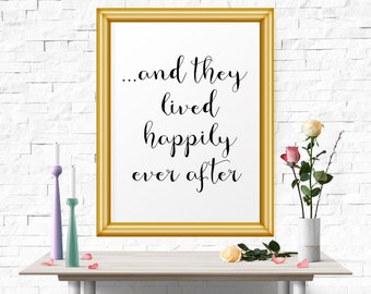 Inspirational Poster, And They Lived Happily Ever After, Wedding Decor, Printable Art, Inspirational Quotes, Motivational Poster