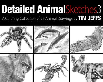 Detailed Animal Sketches 3. A Coloring Collection by Tim Jeffs