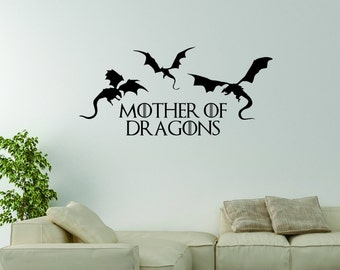 Vinyl Wall Word Decal - Mother Of Dragons - Inspired by Game Of Thrones - Home Decor - Khaleesi