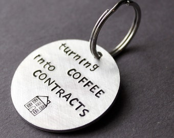 Real Estate Keychain, Turning Coffee Into Contracts, Sold House, Home Key Chain Real Estate Agent Broker Gift Realtor Investor House Flipper