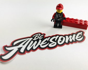 "Be Awesome Rip City Die cut vinyl sticker - 5"" x 2.23"""